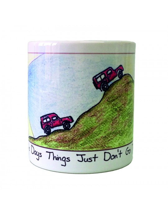 Days Dont Go To Plan - Gift Mug