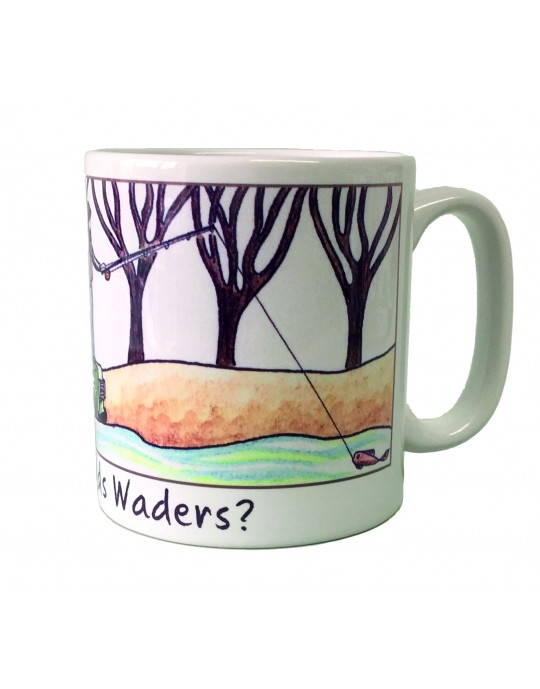 Who Needs Waders Gift Mug